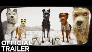 ISLE OF DOGS | Official Trailer | FOX Searchlight streaming