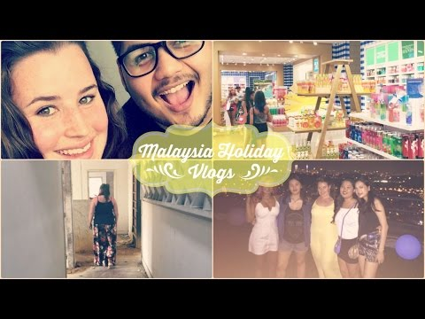 Malaysia Vlogs ~ Part 2