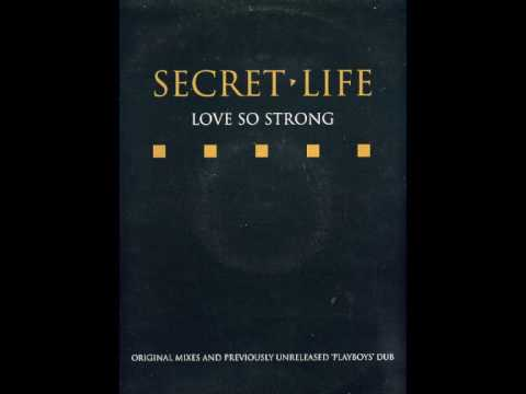Secret life love so strong junior style for Deep house 1994