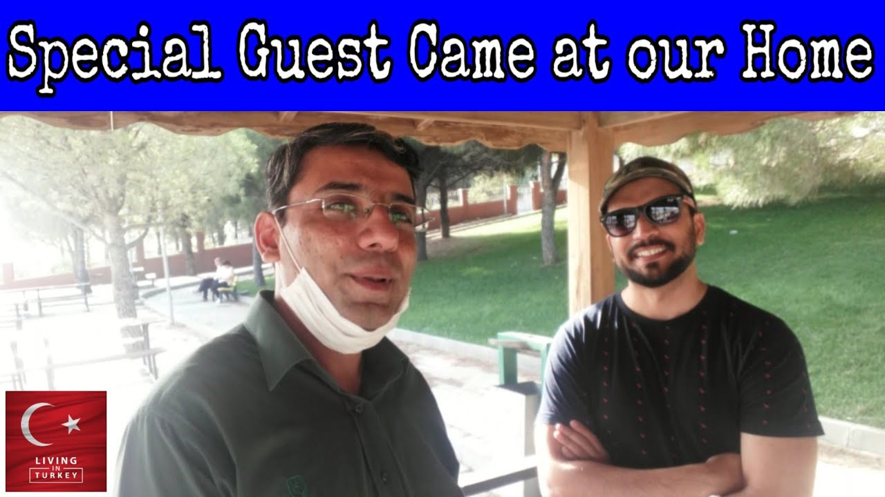 Special Guest Came at our Home / Memorable Day / By Living in Turkey