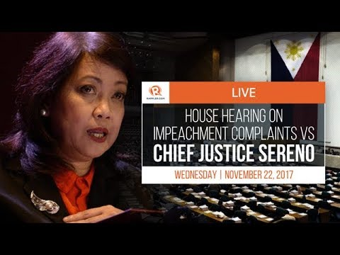 LIVE: House hearing on impeachment complaints vs Chief Justi