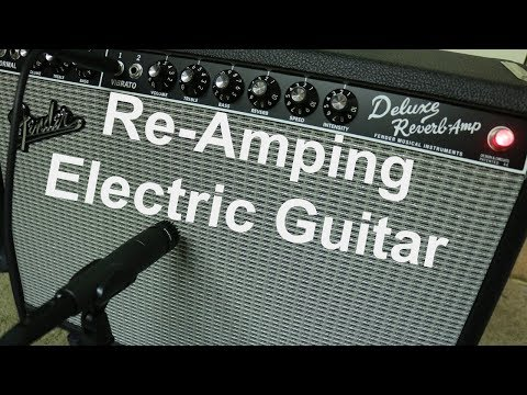Video - ReAmping an Electric Guitar