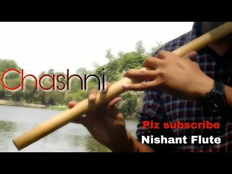 Download Lagu  Chashni Song - Bharat | Flute cover | Vishal & Shekhar ft. Abhijeet Srivastava | Nishant Flute Mp3 Free
