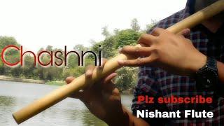 Chashni Song - Bharat | Flute cover | Vishal & Shekhar ft. Abhijeet Srivastava | Nishant Flute