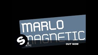 MaRLo - Magnetic (Original Mix)