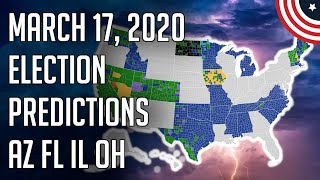 🎯 My Final March 17, 2020 Primary Predictions - AZ, FL, IL, OH Predictions Democratic Primary 2020