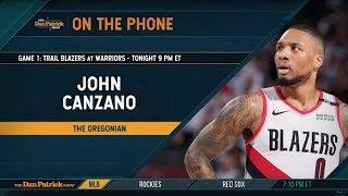 The Oregonian's John Canzano Talks Blazers vs Warriors w/Dan Patrick | Full Interview | 5/14/19