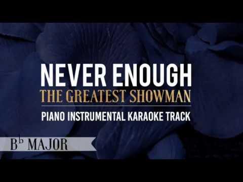Never Enough (Key of Bb Major) The Greatest Showman - Piano Instrumental Karaoke Track