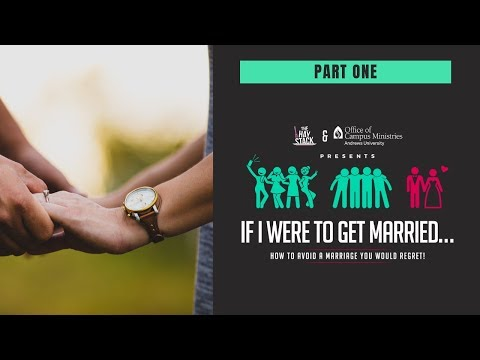 If I Were to Get Married | Part 1