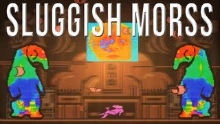 Sluggish Morss | MOST WTF GAME EVER MADE