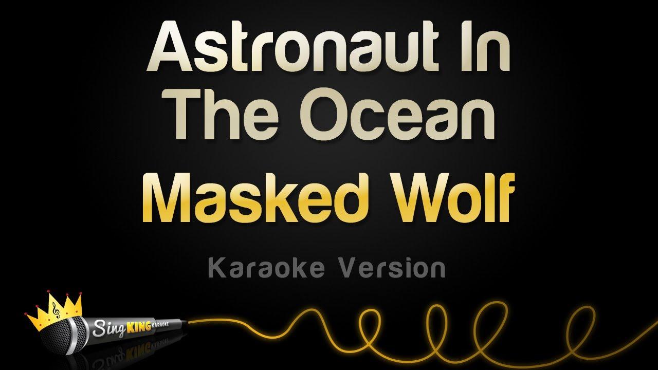 Download Masked Wolf - Astronaut In The Ocean (Karaoke Version)