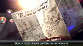 The Thirteenth Step: Zombie Recovery Now an Audiobook