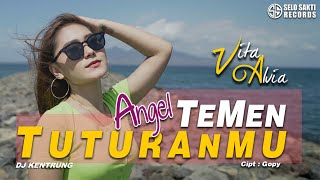 Vita Alvia - Angel Temen Tuturanmu - Dj Kentrung (Official Music Video)