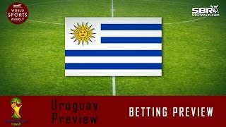 2014 World Cup Betting: Team Uruguay Preview