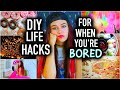 DIY Life Hacks for When You're Bored!