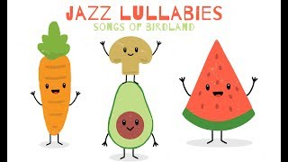 Lullabies for Babies - Baby Jazz - Music for deep sleep, rest and relaxation
