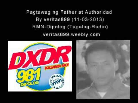 Pagtawag ng Father at Authoridad (Tagalog-Radio) 11-03-2013