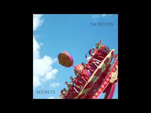 "The Rooks - ""Secrets"""