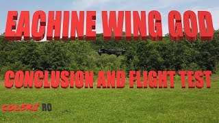 EACHINE EG16 WING GOD CONCLUSION AND FLIGHT TEST