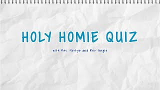 Holy Homie Quiz with Rev. Pattye and Rev. Angie