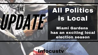 All Politics is Local: Miami Gardens has an exciting local election season
