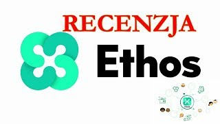 Recenzja Ethos
