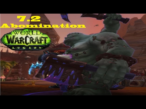 7.2 New Abomination Animation - Worst Unholy Pet Name (PTR)