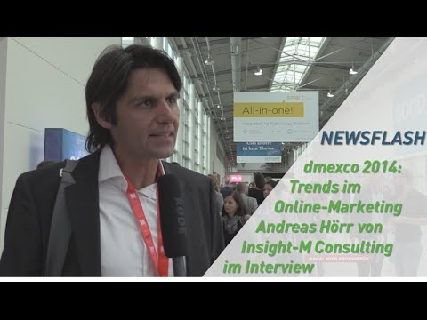 dmexco 2014: Trends im Online Marketing - Andreas Hörr von Insight-M Consulting im Interview