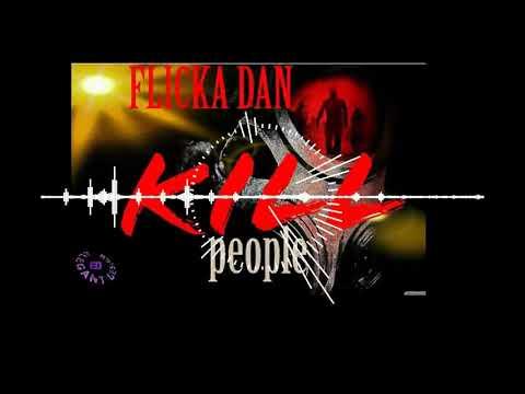 Flicka Don - Kill People