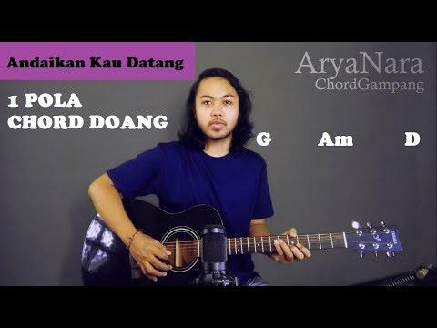 Chord Gampang (Andaikan Kau Datang - Koes Plus) Arya Nara (Tutorial Gitar) Untuk Pemula
