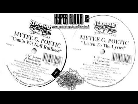 Mytee G. Poetic ‎- Com'n Wit Nuff Ruffness / Listen To The Lyrics (Full Vinyl, 12'') (1995)