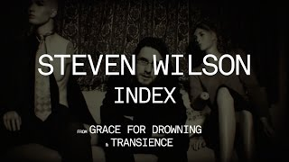 Steven Wilson - Index (from Grace for Drowning)