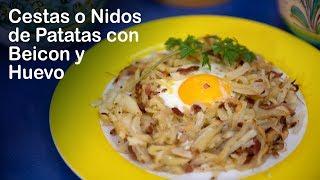 Cestas o Nidos de Patatas con Beicon y Huevo