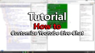 Tutorial | How to customize Youtube Live Chat