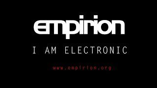 empirion - I Am Electronic (official video by Vj Grobkorn)