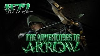 DC Universe Online - The Adventures of Arrow - PART 72