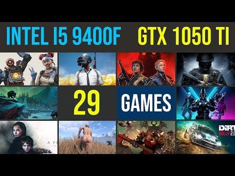 intel i5 9400f | GTX 1050 ti test in 29 games