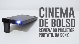Meu cinema portátil: Review Projetor de bolso Sony