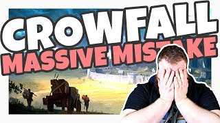 Is Crowfall Making A MASSIVE MISTAKE?