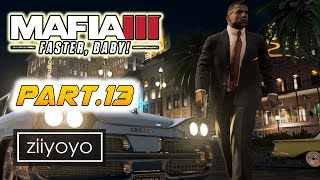 mafia 3 faster baby Gameplay Walkthrough Part 13[1080p HD 60FPS PC ULTRA] - No Commentary