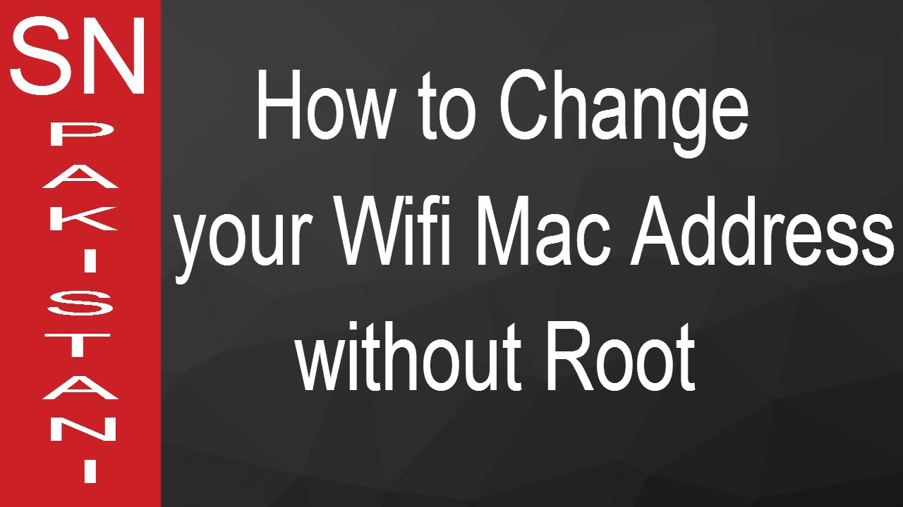 change wifi mac address android without root