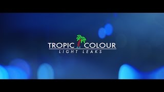 Tropic Colour - 4k Light Leaks