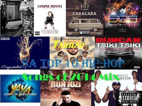 South Africa's Top 10 Hip-Hop Songs of 2014 Mix (Mixed by @Tsanzo_3fg) 31:12:2014