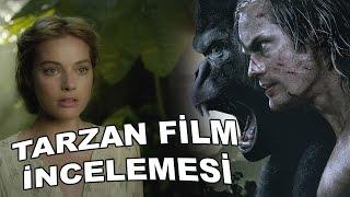 TARZAN Film İncelemesi: Ormanlar Kralı Beyazperdede Ne Yaptı?