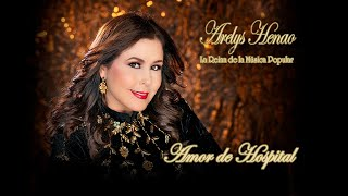 AMOR DE HOSPITAL - ARELYS HENAO -  VIDEO  OFICIAL YouTube Videos