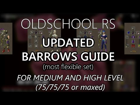 OSRS - UPDATED Barrows Guide for Mid/High level Players