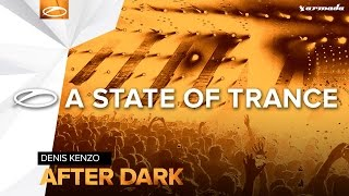 Denis Kenzo After Dark Extended Mix