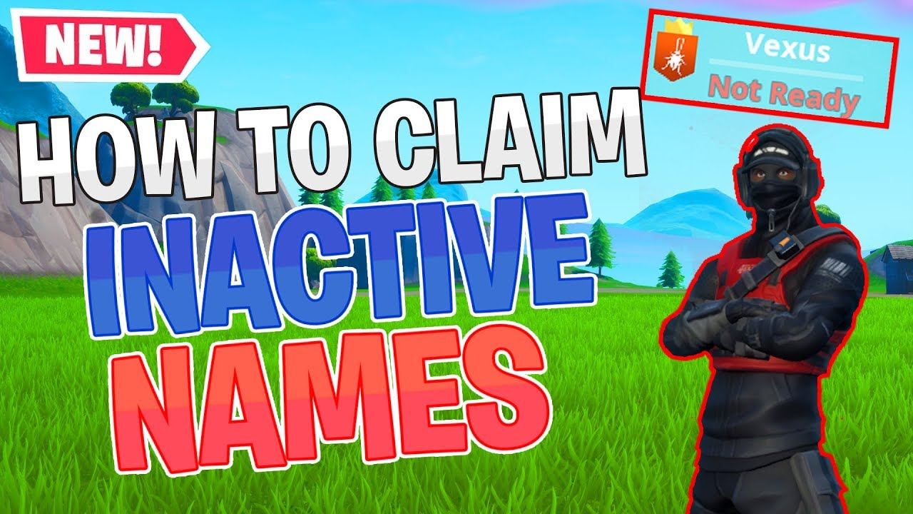 How To Claim Og Inactive Fortnite Names 2019 Patched Youtube Create good names for games, profiles, brands or social networks. how to claim og inactive fortnite names
