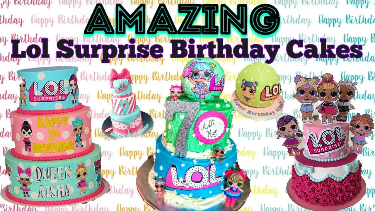 Best Lol Surprise Birthday Cakes On Instagram Part 1 Youtube