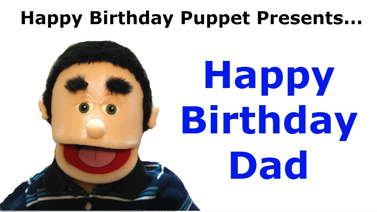 happy birthday dad birthday song youtube